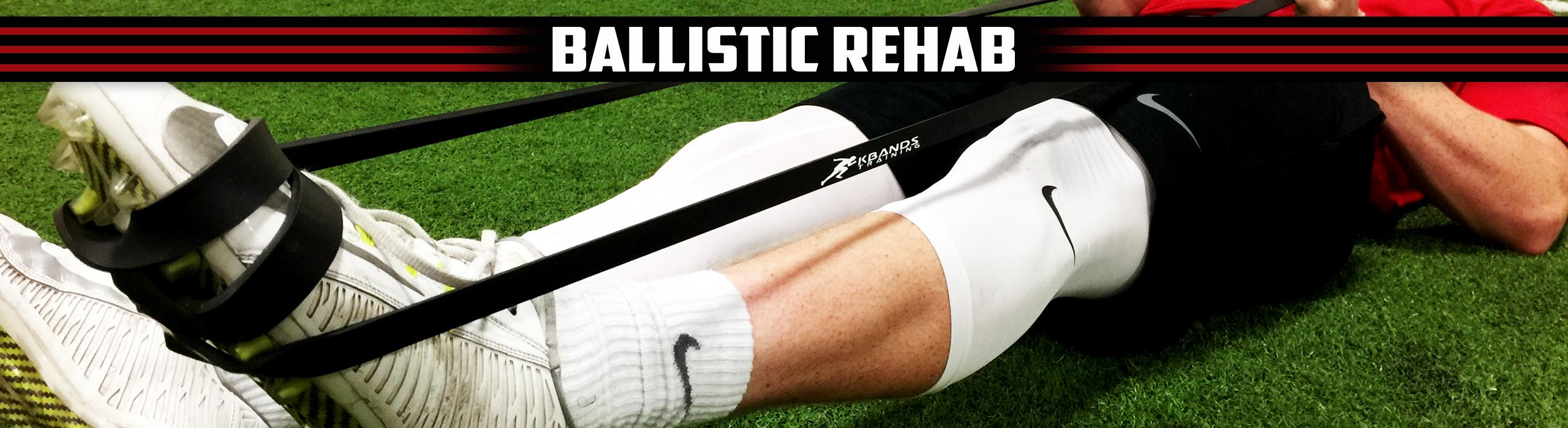 Ballistic Rehab